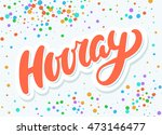 hooray banner. | Shutterstock .eps vector #473146477