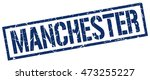 manchester stamp. blue square... | Shutterstock .eps vector #473255227