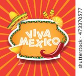 viva mexico burst with sombrero ... | Shutterstock .eps vector #473370577