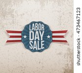 labor day sale paper tag | Shutterstock .eps vector #473467123