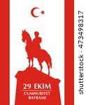 29 ekim cumhuriyet bayrami.... | Shutterstock .eps vector #473498317