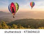 hot air balloon over mountain... | Shutterstock . vector #473604613