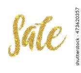 sale golden glitter text poster.... | Shutterstock .eps vector #473620357