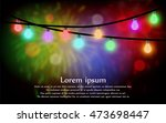 lamps are lit fireworks holiday ... | Shutterstock .eps vector #473698447