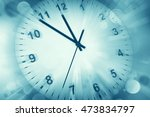clock face and abstract... | Shutterstock . vector #473834797