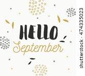 hello september card. | Shutterstock .eps vector #474335023