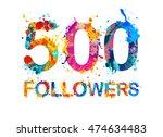 500  five hundred  followers.... | Shutterstock .eps vector #474634483