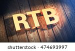 """the acronym """"rtb"""" is lined with ... 
