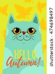 hello autumn cat with leaves ... | Shutterstock .eps vector #474698497