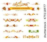 set of autumn leaves borders ... | Shutterstock .eps vector #475118977