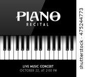 piano recital poster  leaflet... | Shutterstock .eps vector #475244773