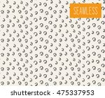 handsketched vector seamless... | Shutterstock .eps vector #475337953