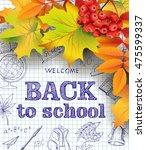 welcome back to school... | Shutterstock .eps vector #475599337