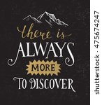 there is always more to... | Shutterstock .eps vector #475674247