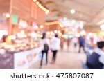 blurred image of people in... | Shutterstock . vector #475807087