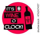 It's Wine O'clock   Flat Style...