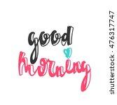 good morning. modern and... | Shutterstock .eps vector #476317747