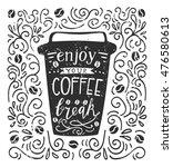 vector illustration coffee to... | Shutterstock .eps vector #476580613