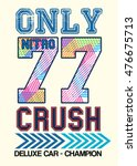 only nitro crush t shirt... | Shutterstock .eps vector #476675713