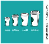 small medium large monday funny ... | Shutterstock .eps vector #476810293