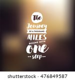 the journey of a thousand miles ... | Shutterstock .eps vector #476849587