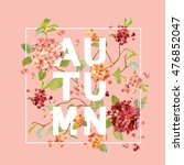 Hortensia Flowers Background. Autumn Design in Vector. T-shirt Fashion Graphic. | Shutterstock vector #476852047