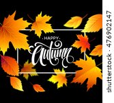 autumn leaves background with... | Shutterstock .eps vector #476902147