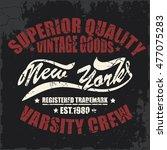 new york typography  t shirt...   Shutterstock . vector #477075283