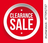 clearance sale red vector label ... | Shutterstock .eps vector #477092737