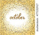 brush pen lettering of october. ... | Shutterstock .eps vector #477152917
