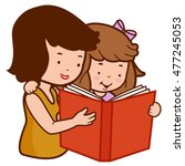 mother and daughter reading a... | Shutterstock . vector #477245053