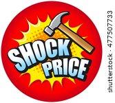 shock price. vector... | Shutterstock .eps vector #477507733