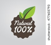 natural 100 .  eco friendly... | Shutterstock .eps vector #477603793