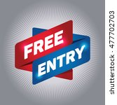 free entry arrow tag sign. | Shutterstock .eps vector #477702703
