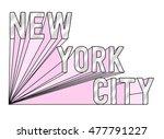 slogan graphic for t shirt | Shutterstock . vector #477791227