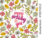 happy birthday card on the... | Shutterstock .eps vector #478573513