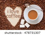 hot coffee in coffee cup with... | Shutterstock . vector #478731307