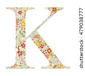 k letter with decorative floral ... | Shutterstock .eps vector #479038777