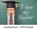 i love my teacher  funny... | Shutterstock . vector #479215663