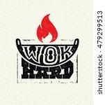wok hard street food festival... | Shutterstock .eps vector #479299513