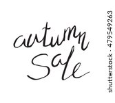 autumn sale lettering for your... | Shutterstock .eps vector #479549263