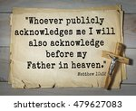 """Small photo of Bible verses from Matthew. """"Whoever publicly acknowledges me I will also acknowledge before my Father in heaven."""""""