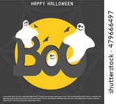 halloween boo ghost card vector ... | Shutterstock .eps vector #479666497