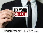 fix your credit   Shutterstock . vector #479775067
