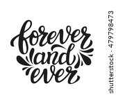 forever and ever. hand... | Shutterstock . vector #479798473