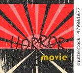 horror movie vintage poster | Shutterstock .eps vector #479861677