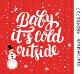 winter holiday lettering   baby ... | Shutterstock .eps vector #480402727