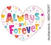 always and forever heart shaped ...   Shutterstock .eps vector #480478297