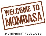 welcome to. mombasa. stamp