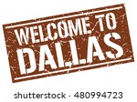 welcome to dallas stamp   Shutterstock .eps vector #480994723